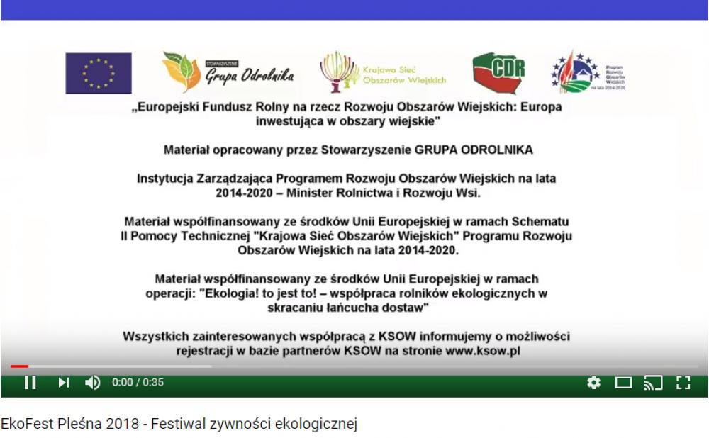 Spot reklamujący operację  Ekologia! To jest to! - współpraca rolników ekologicznych w skracaniu łańcucha dostaw