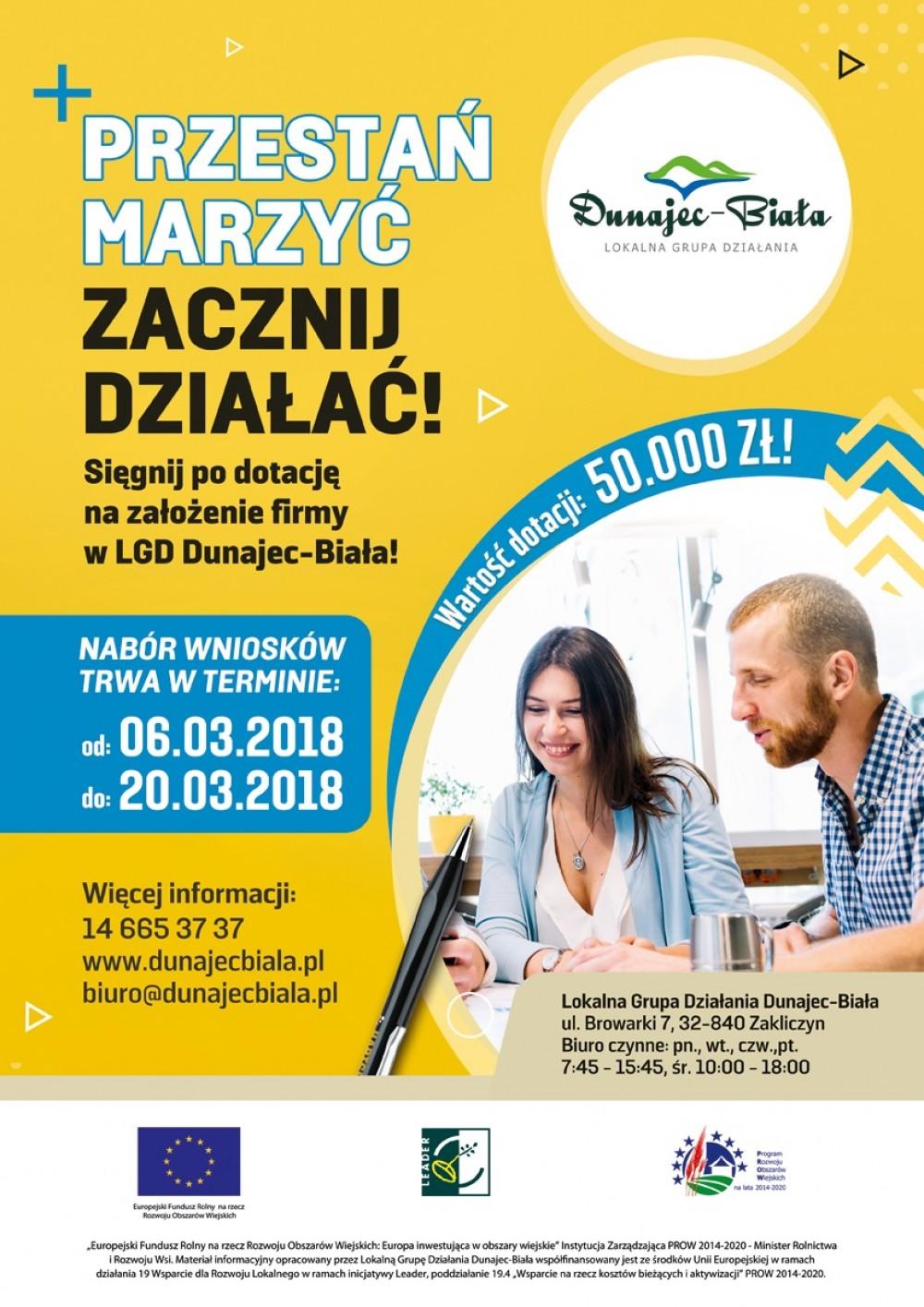 PRZESTAŃ MARZYĆ ZACZNIJ DZIAŁAĆ! ? sięgnij po dotację na założenie firmy w LGD Dunajec-Biała